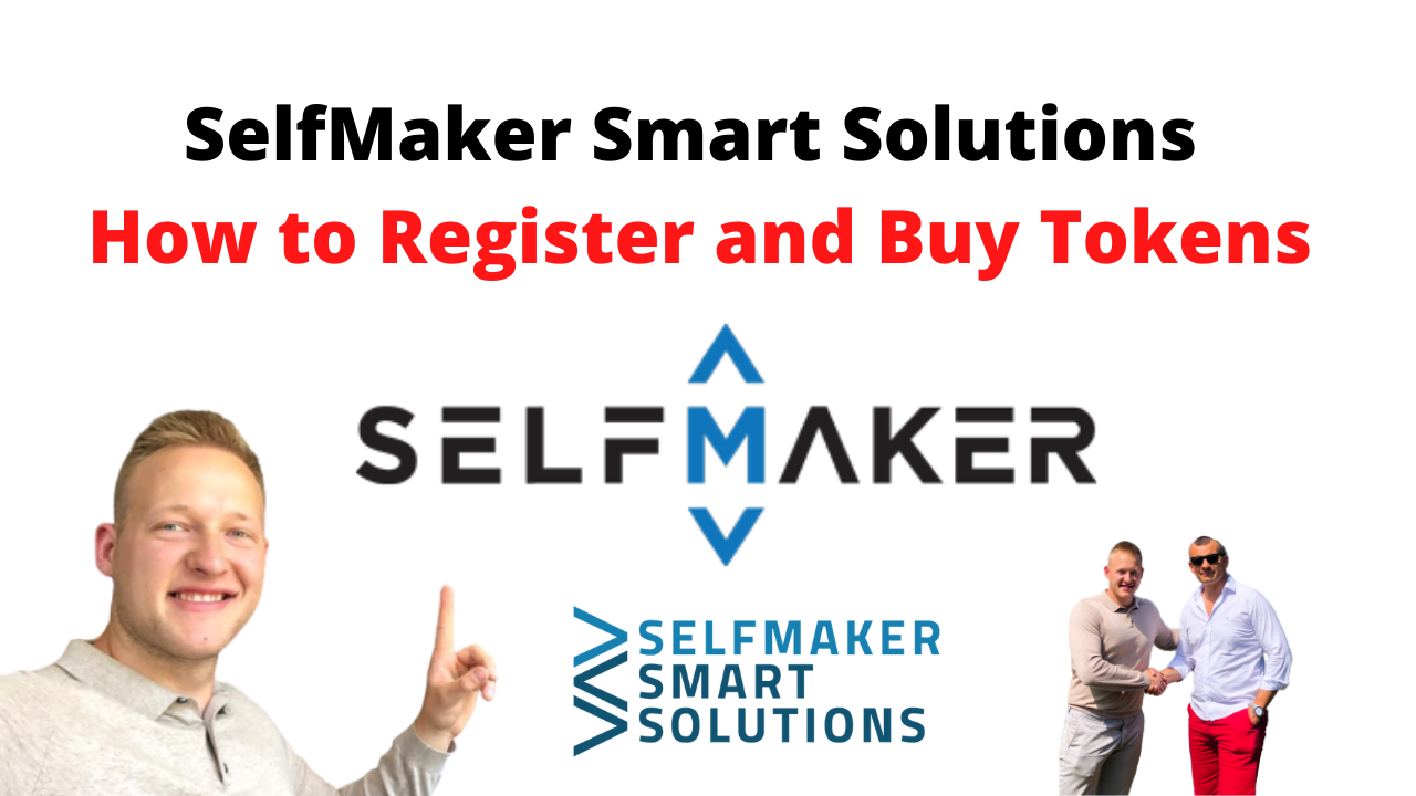 SelfMaker Smart Solutions - How to Register and Buy Tokens
